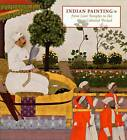 Indian Painting: From Cave Temples to the Colonial Period by Joan Cummins (Paperback, 2006)