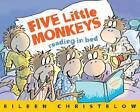 Five Little Monkeys Reading in Bed by Eileen Christelow (Hardback, 2012)