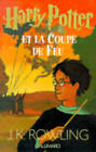 Harry Potter Et La Coupe De Feu by J. K. Rowling (Hardback, 2000)