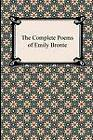 The Complete Poems of Emily Bronte by Emily Bronte (Paperback, 2012)