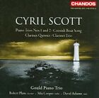Cyril Scott - : Piano Trios Nos 1 & 2; Cornish Boat Song; Clarinet Quintet; Clarinet Trio (2010)