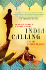 India Calling: An Intimate Portrait of a Nation's Remaking by Anand Giridharadas (Paperback, 2012)