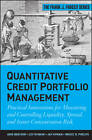 Quantitative Credit Portfolio Management: Practical Innovations for Measuring and Controlling Liquidity, Spread, and Issuer Concentration Risk by Lev Dynkin, Bruce Phelps, Jay Hyman, Arik Ben Dor (Hardback, 2012)