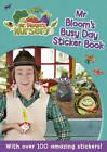 Mr Bloom's Nursery: Mr Bloom's Busy Day Sticker Book by Random House Children's Publishers UK (Paperback, 2013)