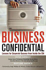 Business Confidential: Lessons for Corporate Success from Inside the CIA by Maryann Karinch, Peter Earnest (Hardback, 2010)