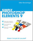 Simply Photoshop Elements 9 by Mike Wooldridge (Paperback, 2011)
