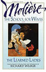 School for Wives, the Learned Ladies by Moliere (Paperback, 1991)