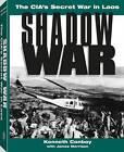 Shadow War: The CIA's Secret War in Laos by Kenneth Conboy (Paperback, 1995)