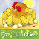 Five Little Chicks by Nancy Tafuri (Other book format, 2006)