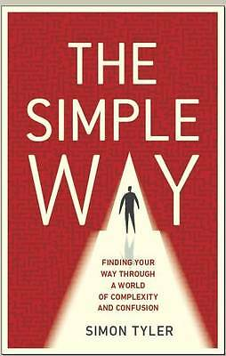 (Good)-The Simple Way: 52 ideas to find your way through our complex world (Pape