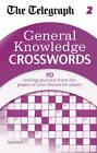 The Telegraph: General Knowledge Crosswords 2 by The Daily Telegraph (Paperback, 2013)