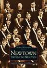 Newtown: The Second Selection by Newtown Local History Group (Paperback, 1997)