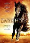 The Dark Horse (DVD, 2012)