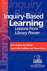 Inquiry-Based Learning: Lessons from Library Power by Dianne Oberg, Jean Donham, Kay Bishop, Carol Collier Kuhlthau (Paperback, 2001)