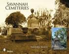 Savannah Cemeteries by Matthew Propst (Hardback, 2009)