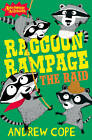 Raccoon Rampage - The Raid by Andrew Cope (Paperback, 2012)