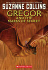 Gregor and the Marks of Secret by Suzanne Collins (Paperback, 2012)