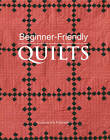 Beginner-friendly Quilts by Leisure Arts (Paperback, 2010)