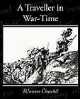 A Traveller in War-Time by Winston Churchill (Paperback / softback, 2009)