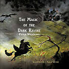 The Magic of the Dark Ravine by Peter Wendling (Paperback / softback, 2011)