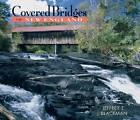Covered Bridges of New England by Jeffrey E. Blackman (Hardback, 2008)