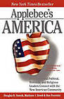 Applebee's America: How Successful Political, Business, and Religious Leaders Connect with the New American Community by Ron Fournier, Douglas B. Sosnik, Matthew J. Dowd (Paperback, 2007)
