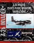 A-26 Invader Pilot's Flight Operating Instructions by Usaaf, Douglas Aircraft (Paperback / softback, 2010)