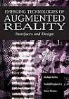 Emerging Technologies of Augmented Reality: Interfaces and Design by IGI Global (Hardback, 2006)