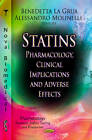 Statins: Pharmacology, Clinical Implications & Adverse Effects by Nova Science Publishers Inc (Hardback, 2012)