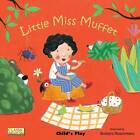 Little Miss Muffet by Child's Play International Ltd (Paperback, 2012)