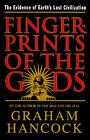 Fingerprints of the Gods: A Quest for the Beginning and the End by Graham Hancock (Hardback, 1995)