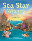 Sea Star Wishes: Poems from the Coast by Erik Brooks, Eric Ode (Hardback, 2013)