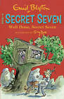 Well Done, Secret Seven: Book 3 by Enid Blyton (Paperback, 2013)