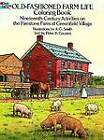 Old-Fashioned Farm Life Colouring Book: Nineteenth-Century Activities on the Firestone Farm at Greenfield Village by Peter Cousins, Albert G. Smith (Paperback, 1990)