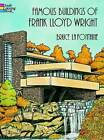 Famous Buildings of Frank Lloyd Wright by Bruce LaFontaine (Paperback, 1997)