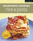 Microwave Rice & Pasta by Marshall Cavendish International (Asia) Pte Ltd (Paperback, 2011)