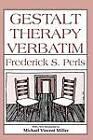Gestalt Therapy Verbatim by Frederick S. Perls (Paperback, 1992)