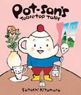 Pot-san's Tabletop Tales by Satoshi Kitamura (Hardback, 2012)