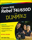 Canon EOS Rebel T4i/650D For Dummies by Julie Adair King (Paperback, 2012)