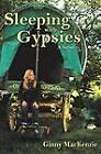 Sleeping with Gypsies by Ginny MacKenzie (Paperback / softback, 2012)