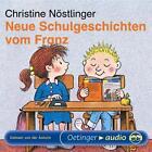 Neue Schulgeschichten vom Franz von Christine Nöstlinger (2005)
