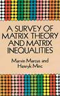 A Survey of Matrix Theory and Matrix Inequalities by Marvin Marcus, Henryk Minc (Paperback, 1992)