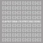 Hypnotic Brass Ensemble - Kelan Philip Cohran & the (2012)