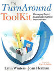 The Turnaround Toolkit: Managing Rapid, Sustainable School Improvement by Lynn S. Winters, Joan L. Herman (Paperback, 2011)