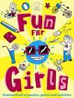 Fun for Girls by Ellen Bailey (Paperback, 2012)