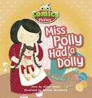 Comics for Phonics: Miss Polly Had a Dolly: Liliac by Alison Hawes (Paperback, 2012)