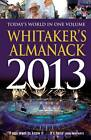Whitaker's Almanack 2013: 2013 by Bloomsbury Publishing PLC (Hardback, 2012)