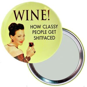 NEW-WINE-HOW-CLASSY-PEOPLE-GET-SH-TFACED-BUTTON-MIRROR-RETRO-COMPACT-MAKEUP-GIFT