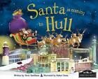 Santa is Coming to Hull by Steve Smallman (Hardback, 2012)