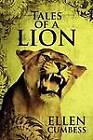 Tales of a Lion by Ellen Cumbess (Paperback / softback, 2012)